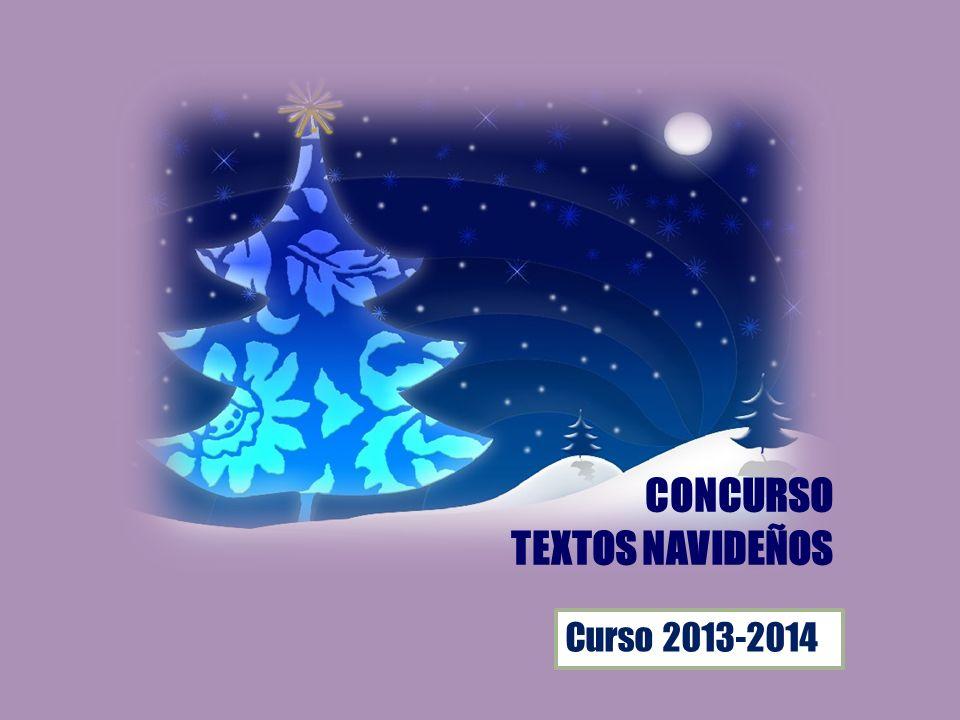 CONCURSO TEXTOS NAVIDEÑOS Curso 2013-2014