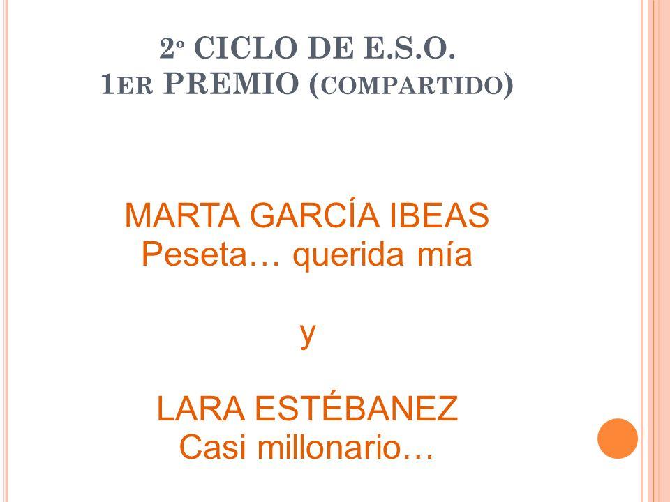 2º CICLO DE E.S.O. 1er PREMIO (compartido)