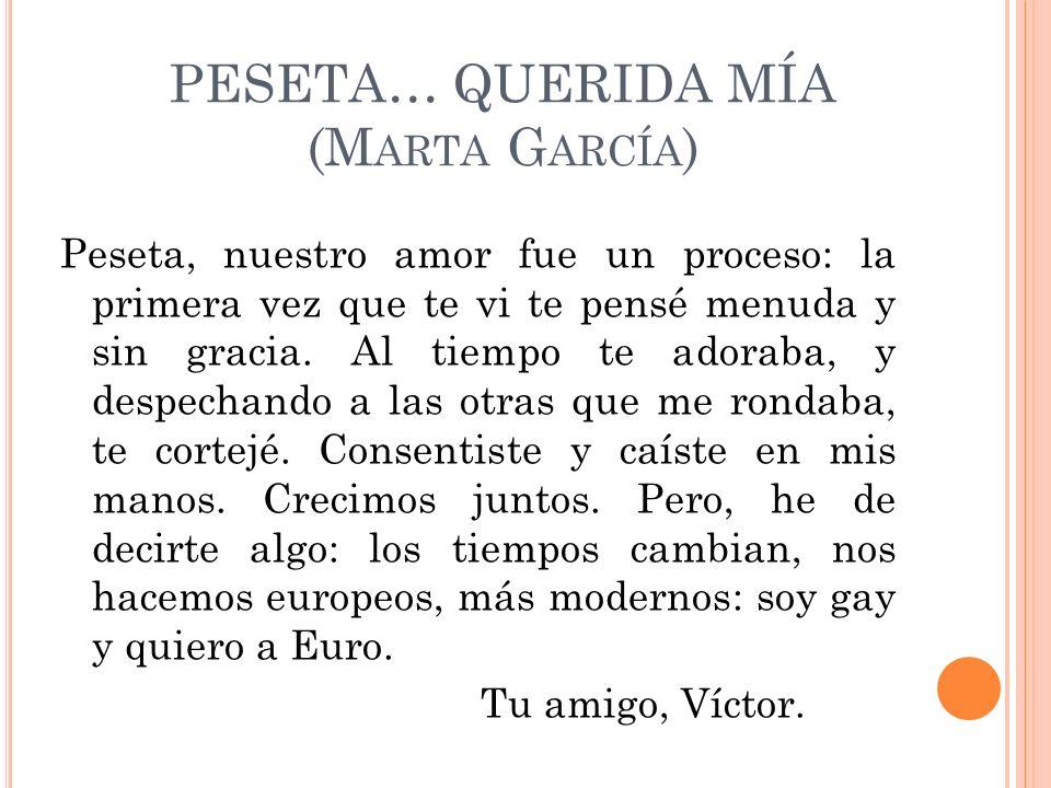 PESETA… QUERIDA MÍA (Marta García)