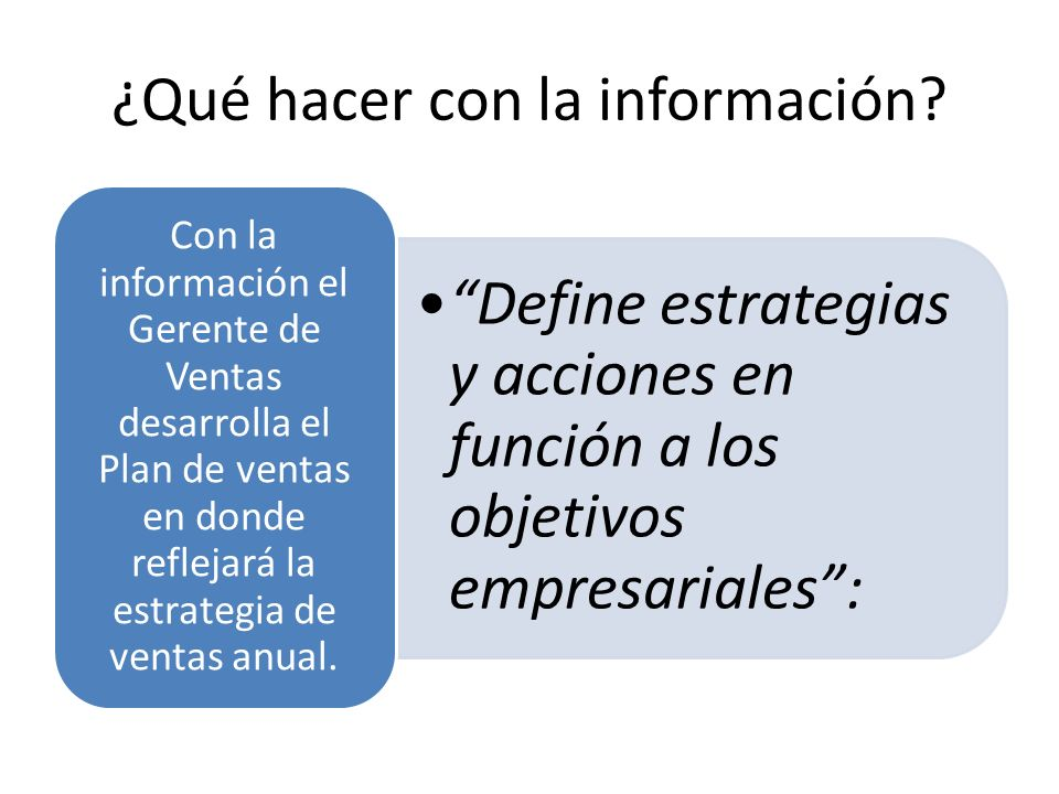 ¿Qué hacer con la información