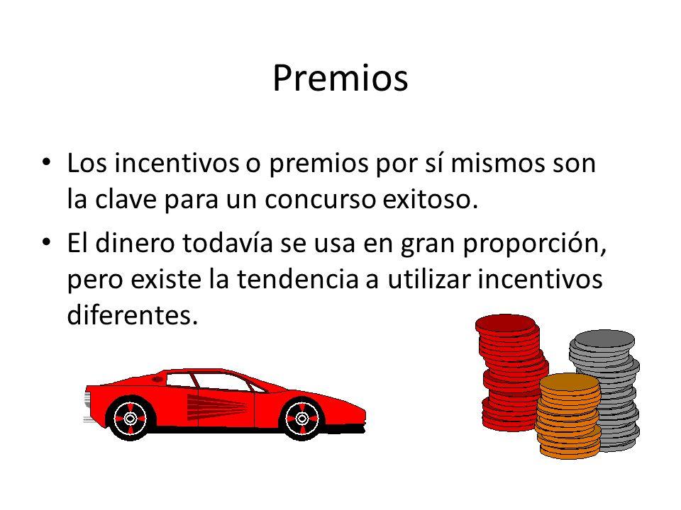 Premios Los incentivos o premios por sí mismos son la clave para un concurso exitoso.