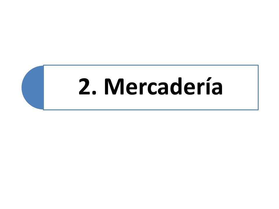 2. Mercadería