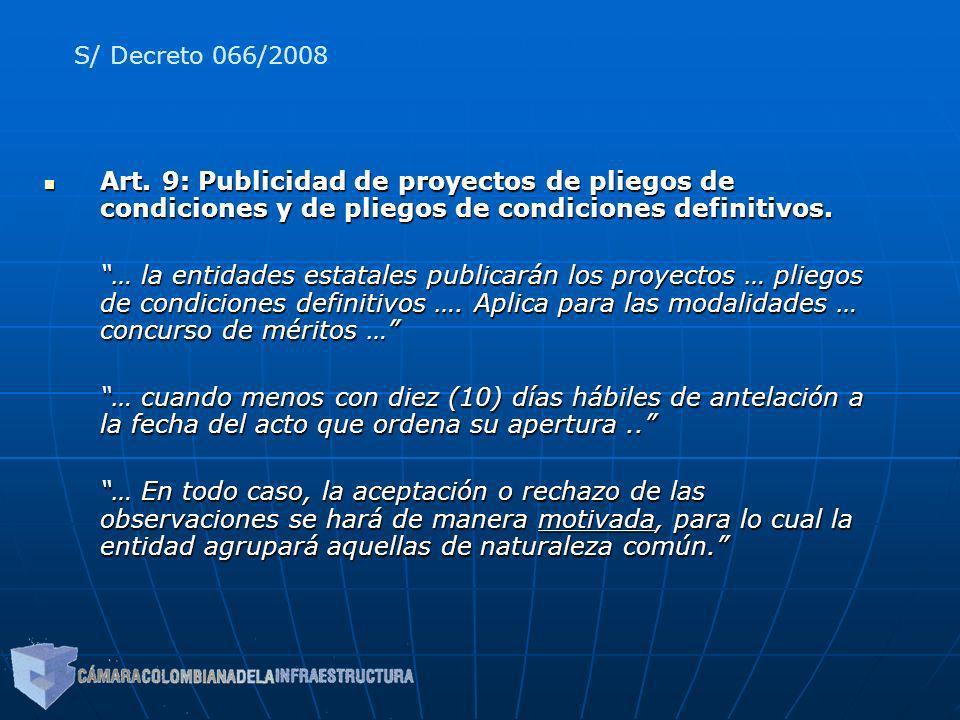 S/ Decreto 066/2008 Art. 9: Publicidad de proyectos de pliegos de condiciones y de pliegos de condiciones definitivos.