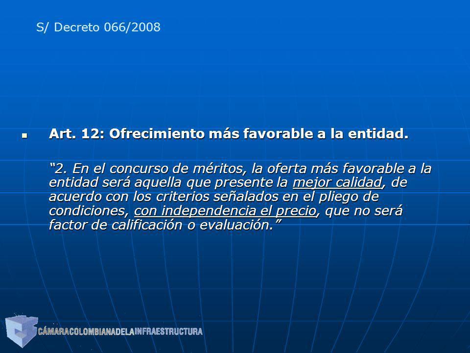 Art. 12: Ofrecimiento más favorable a la entidad.