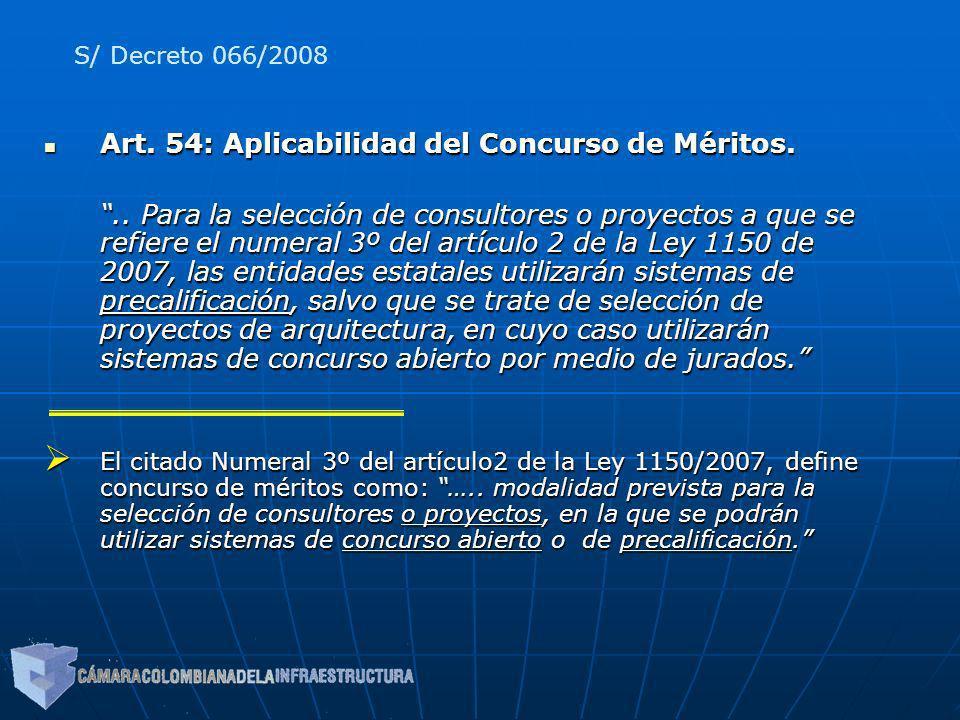 Art. 54: Aplicabilidad del Concurso de Méritos.