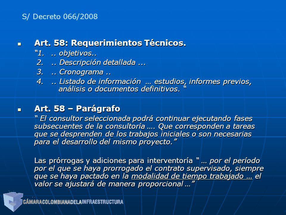 Art. 58: Requerimientos Técnicos.