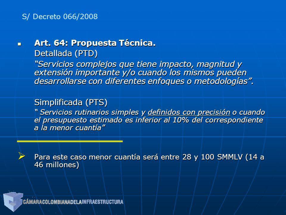 Art. 64: Propuesta Técnica. Detallada (PTD)