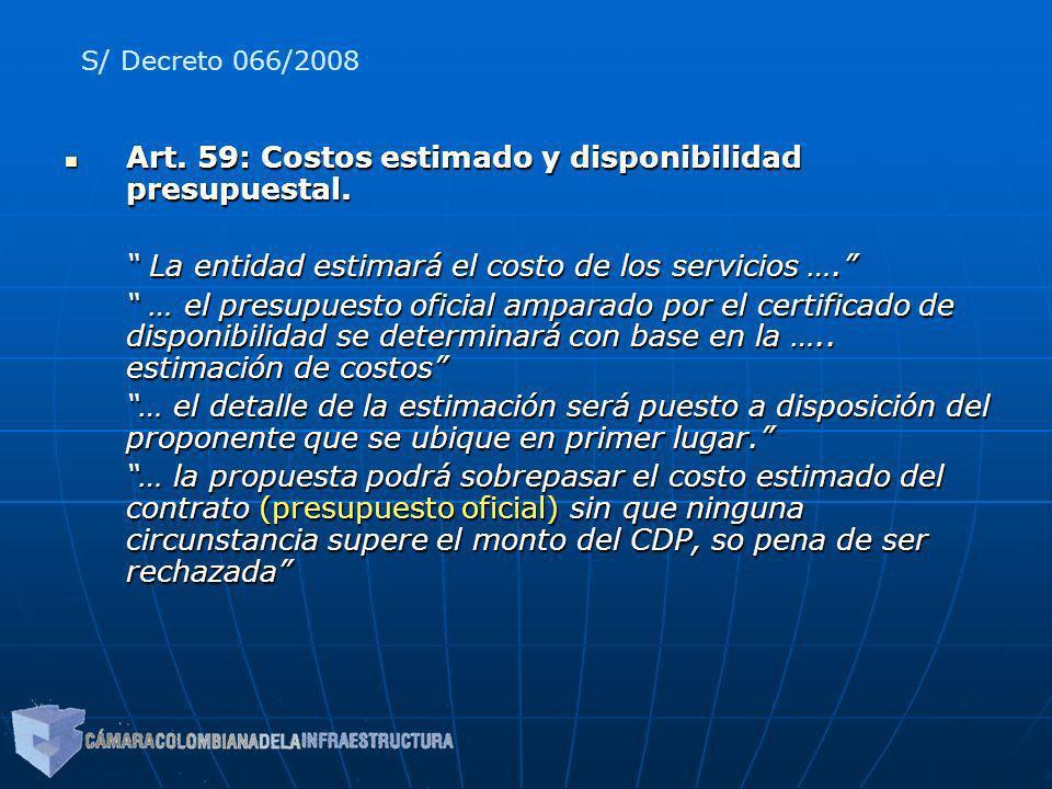 Art. 59: Costos estimado y disponibilidad presupuestal.