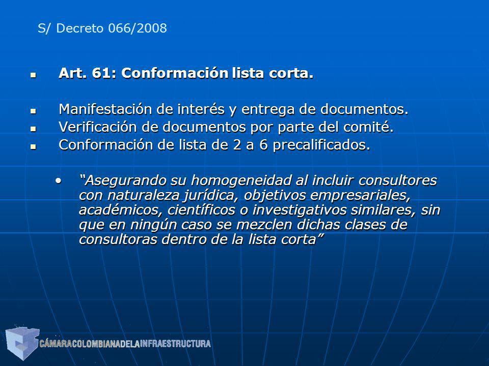 Art. 61: Conformación lista corta.