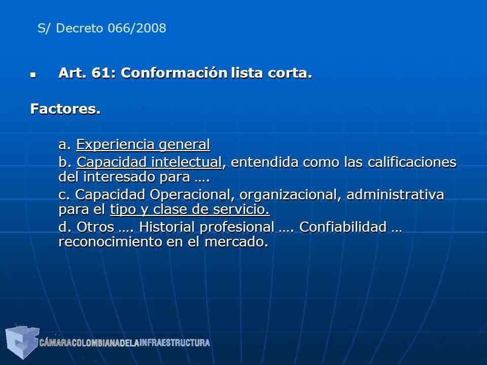 Art. 61: Conformación lista corta. Factores. a. Experiencia general
