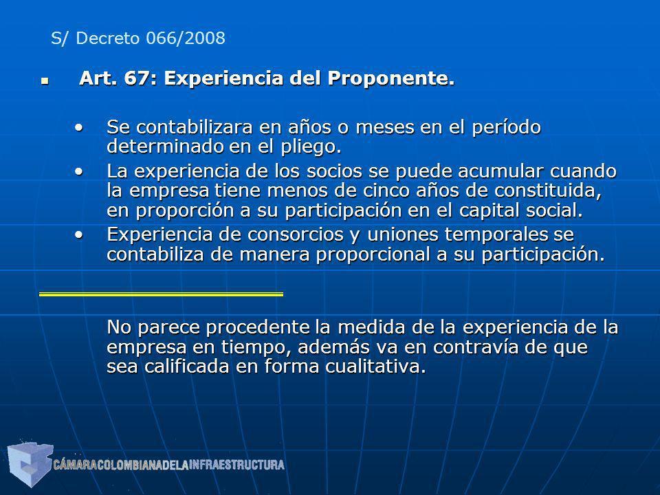 Art. 67: Experiencia del Proponente.