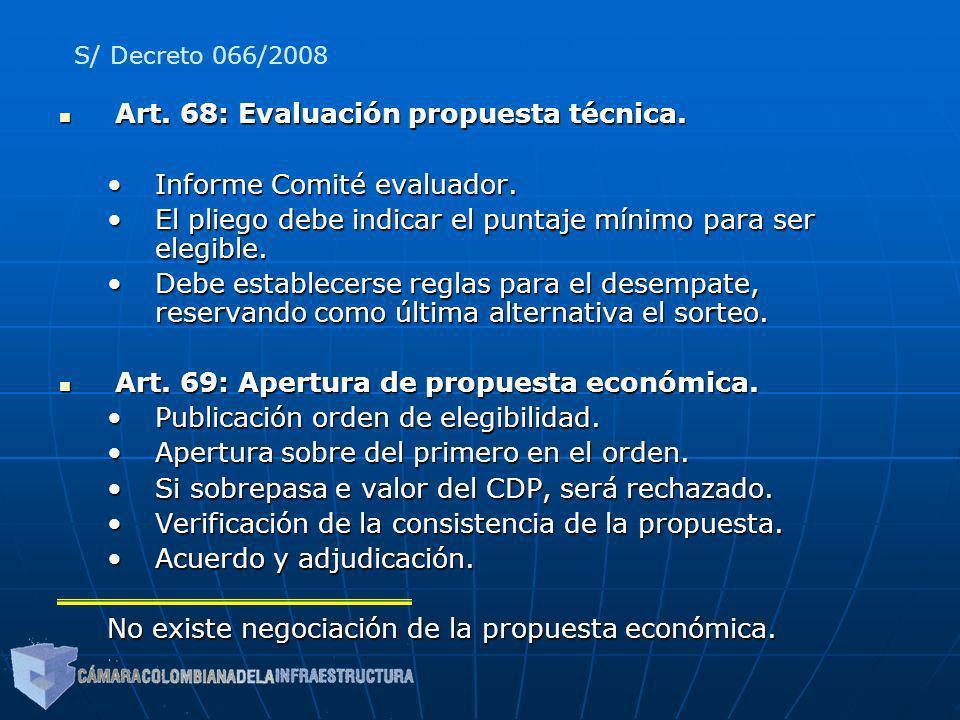 Art. 68: Evaluación propuesta técnica. Informe Comité evaluador.