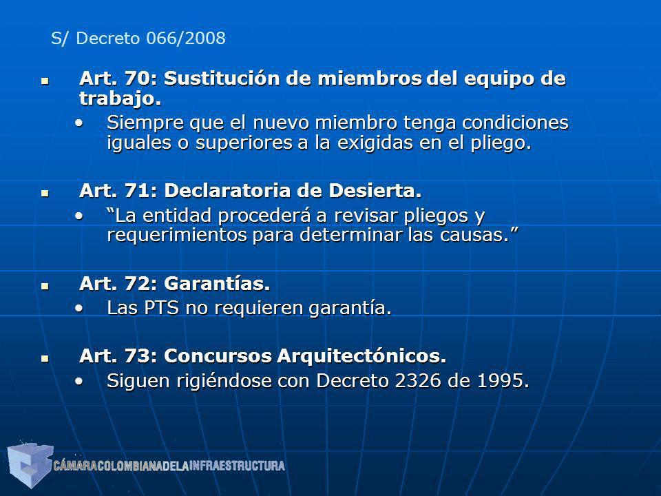Art. 70: Sustitución de miembros del equipo de trabajo.