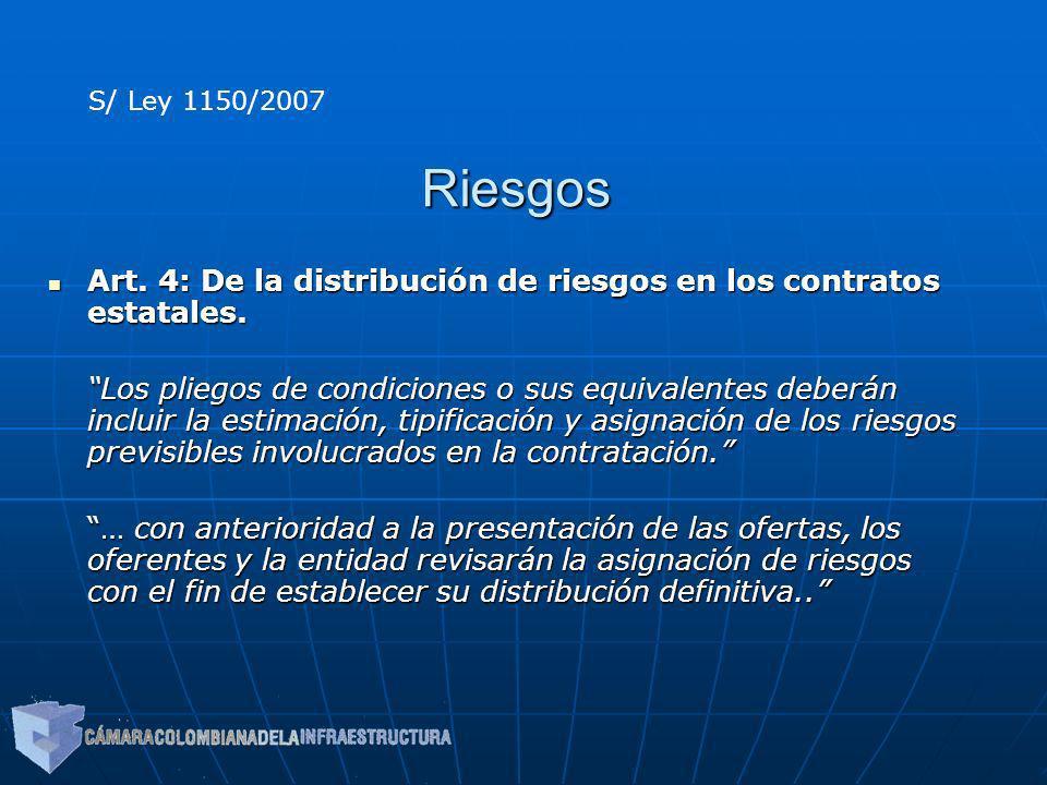 S/ Ley 1150/2007 Riesgos. Art. 4: De la distribución de riesgos en los contratos estatales.