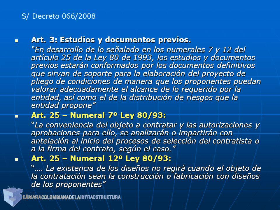 Art. 3: Estudios y documentos previos.