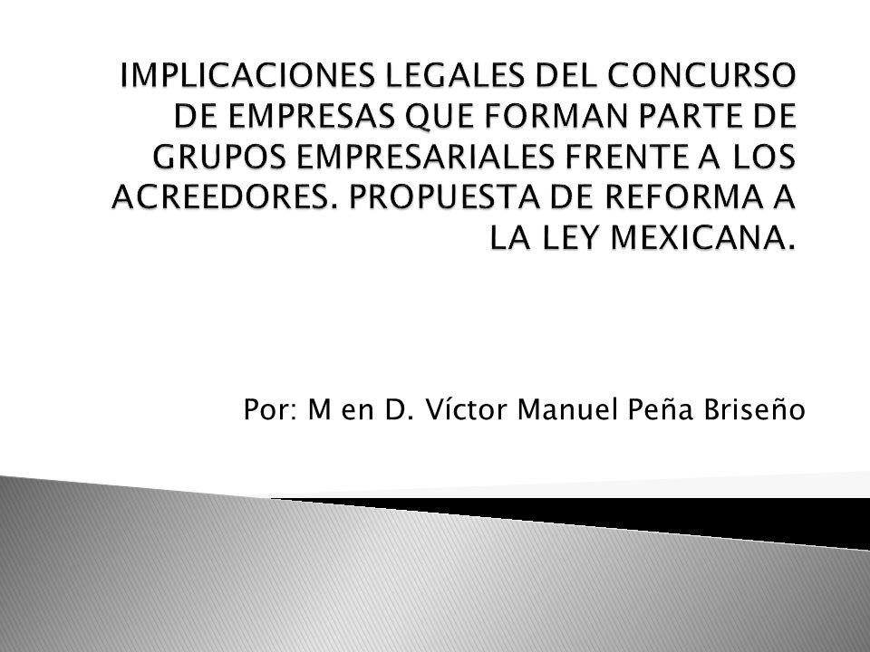 Por: M en D. Víctor Manuel Peña Briseño