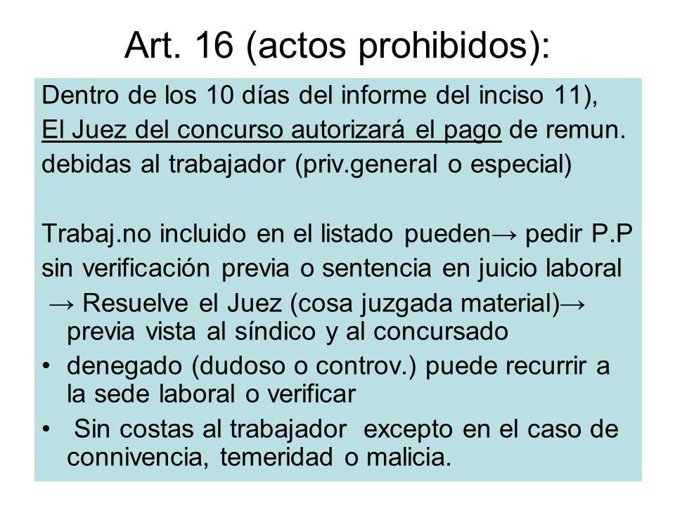 Art. 16 (actos prohibidos):