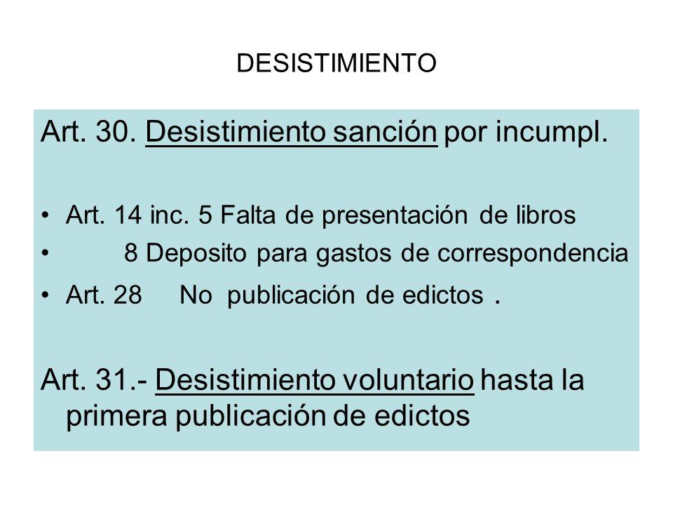 Art. 30. Desistimiento sanción por incumpl.