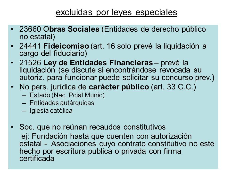 excluidas por leyes especiales