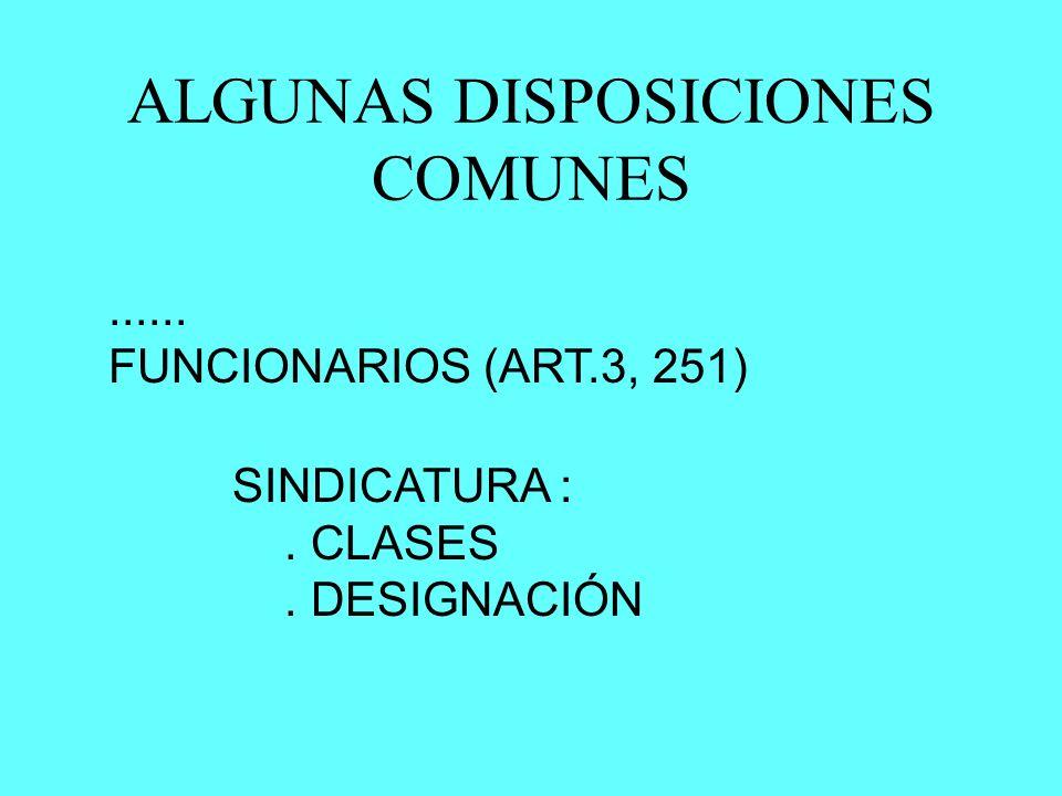 ALGUNAS DISPOSICIONES COMUNES