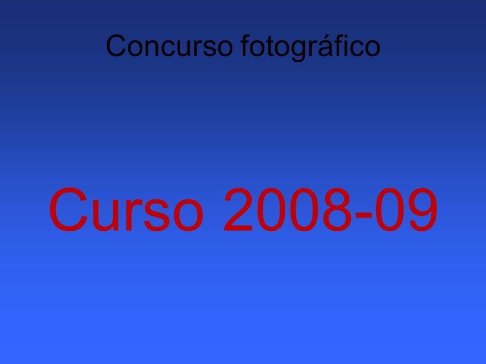 Concurso fotográfico Curso 2008-09