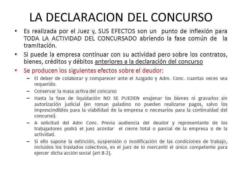 LA DECLARACION DEL CONCURSO