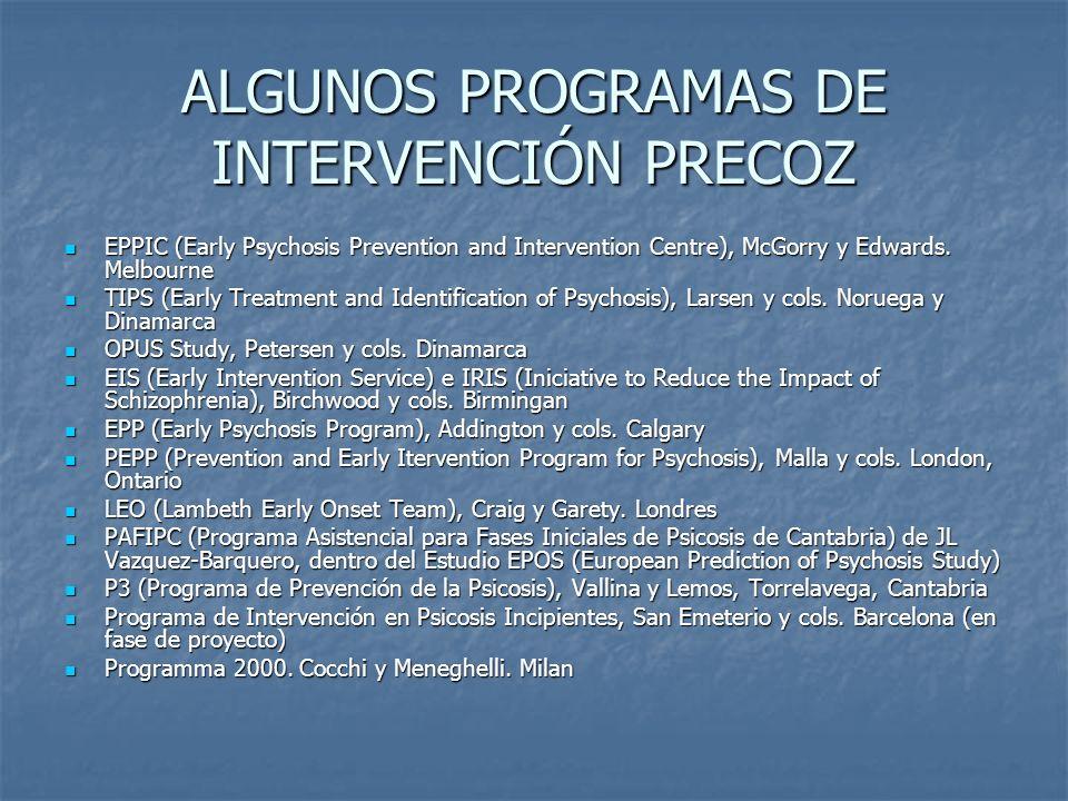 ALGUNOS PROGRAMAS DE INTERVENCIÓN PRECOZ