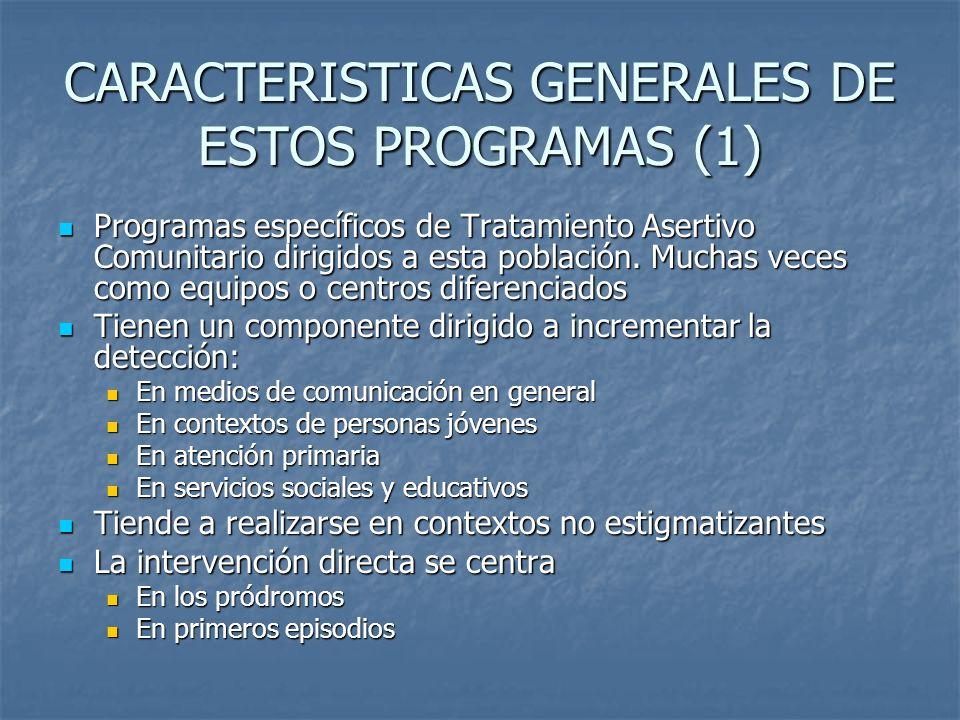 CARACTERISTICAS GENERALES DE ESTOS PROGRAMAS (1)