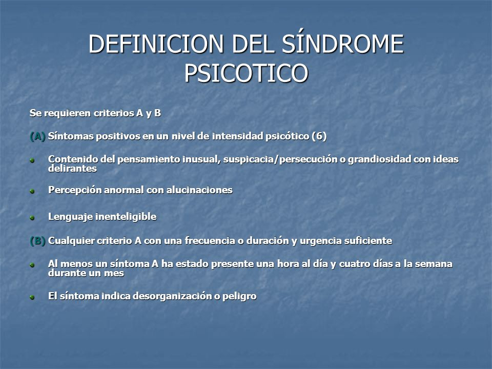 DEFINICION DEL SÍNDROME PSICOTICO