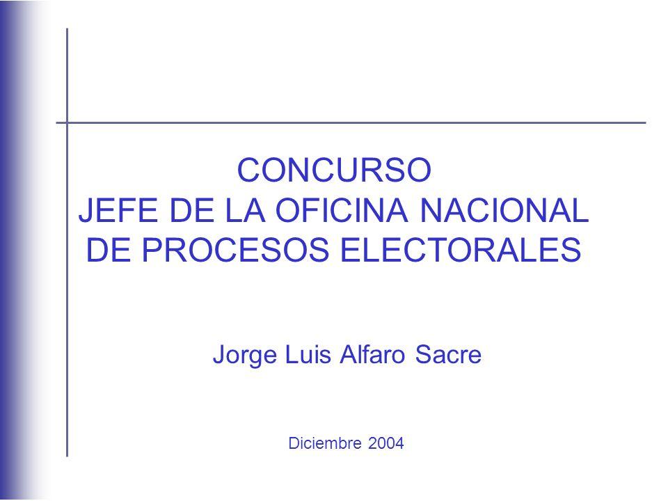 CONCURSO JEFE DE LA OFICINA NACIONAL DE PROCESOS ELECTORALES