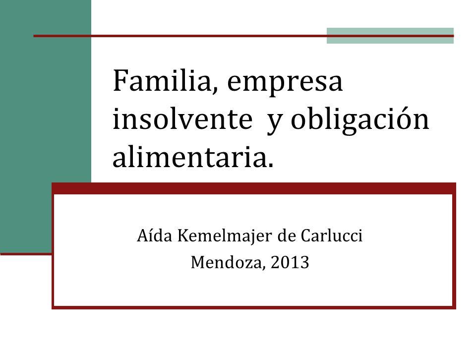 Familia, empresa insolvente y obligación alimentaria.