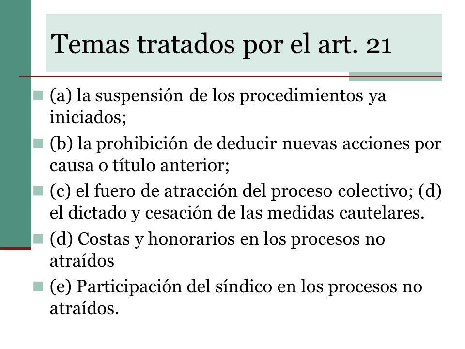 Temas tratados por el art. 21