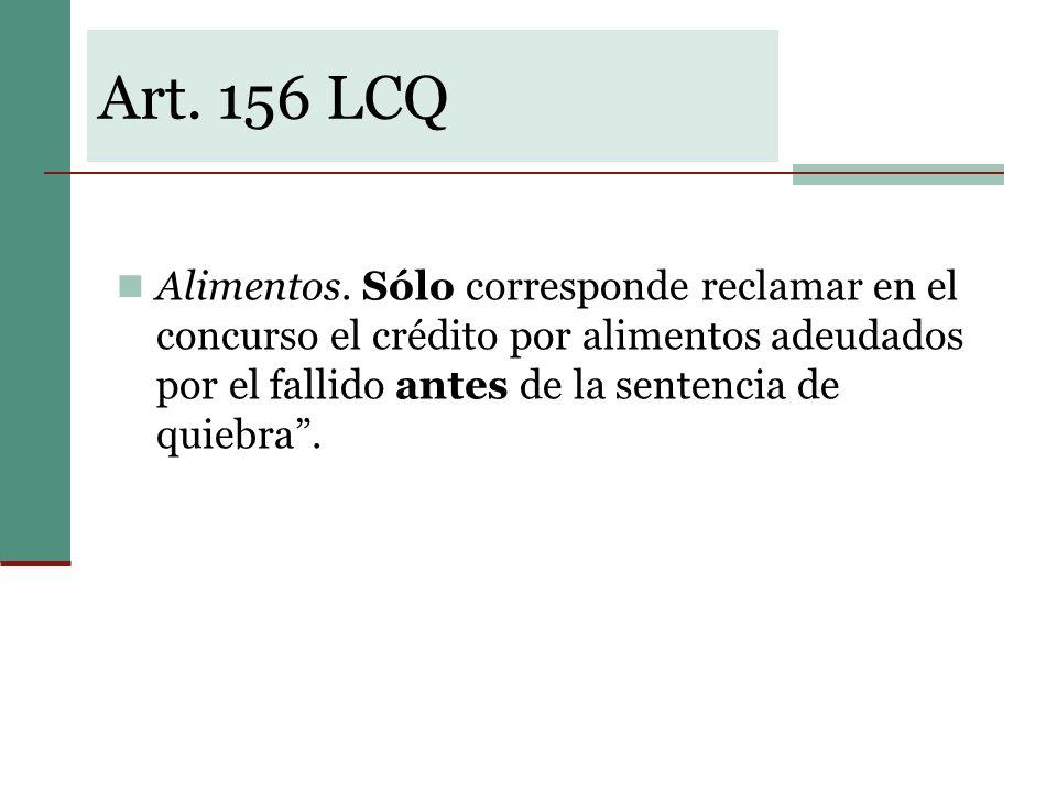 Art. 156 LCQ Alimentos.