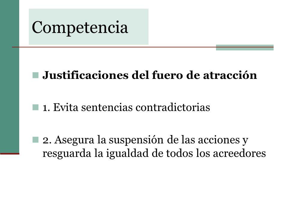 Competencia Justificaciones del fuero de atracción