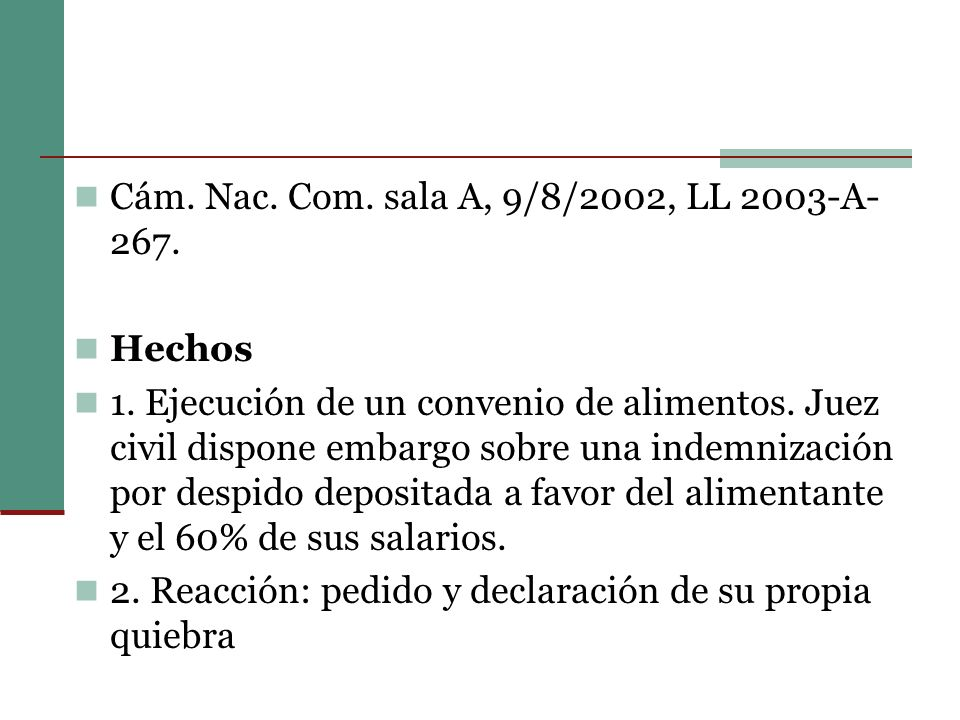 Cám. Nac. Com. sala A, 9/8/2002, LL 2003-A-267.