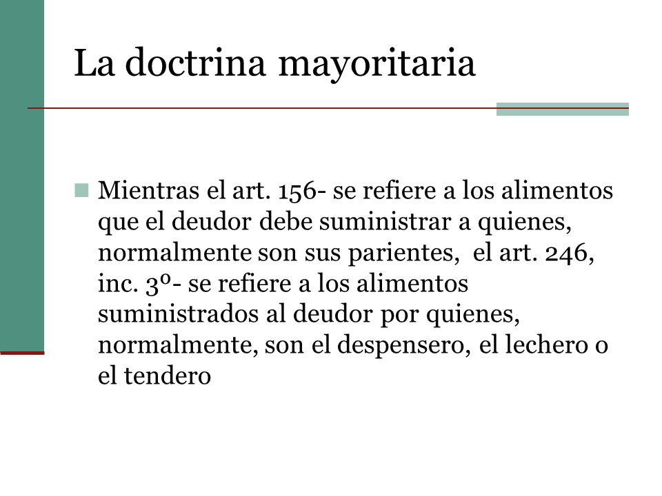 La doctrina mayoritaria
