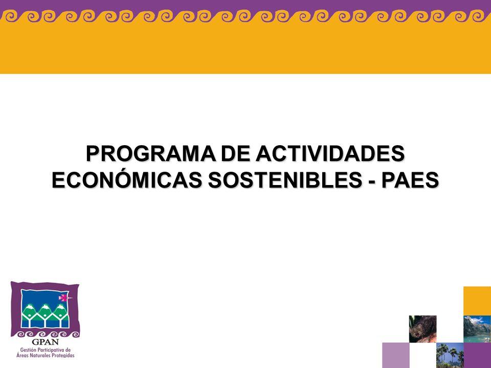 PROGRAMA DE ACTIVIDADES ECONÓMICAS SOSTENIBLES - PAES