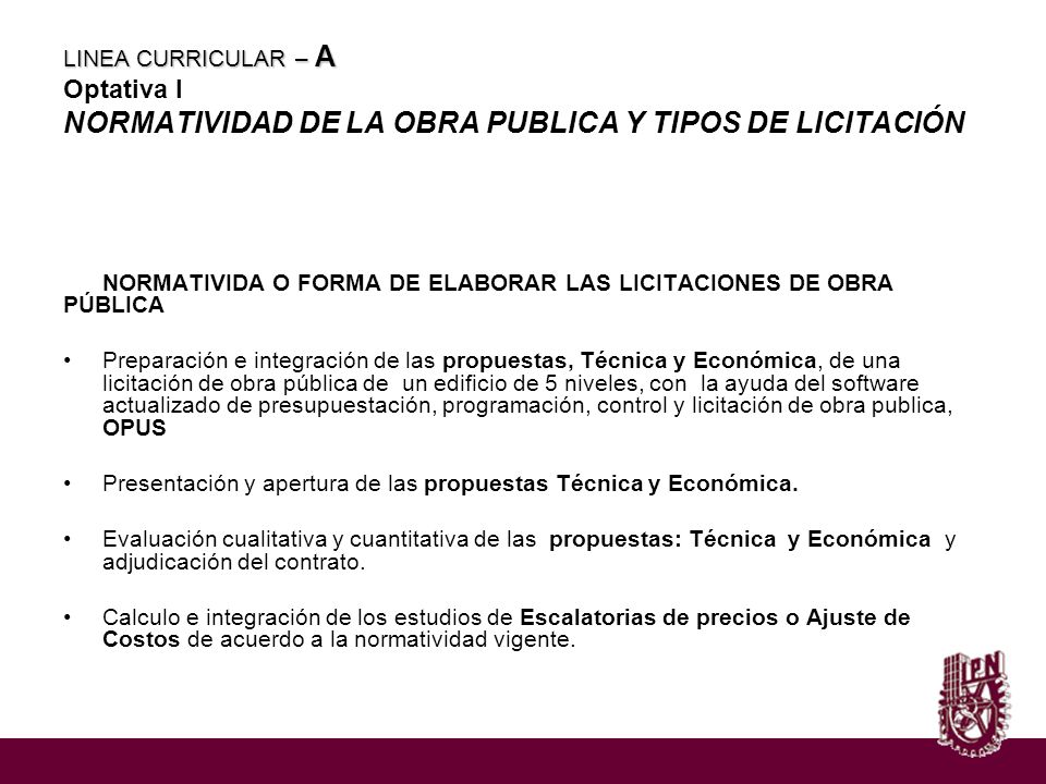 LINEA CURRICULAR – A Optativa I NORMATIVIDAD DE LA OBRA PUBLICA Y TIPOS DE LICITACIÓN
