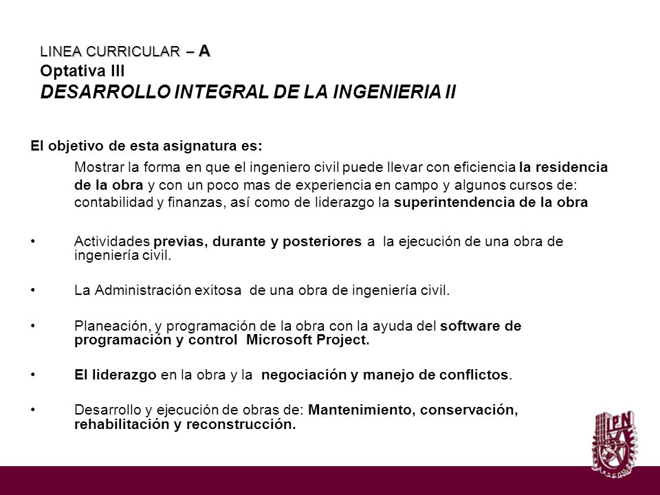 LINEA CURRICULAR – A Optativa III DESARROLLO INTEGRAL DE LA INGENIERIA II