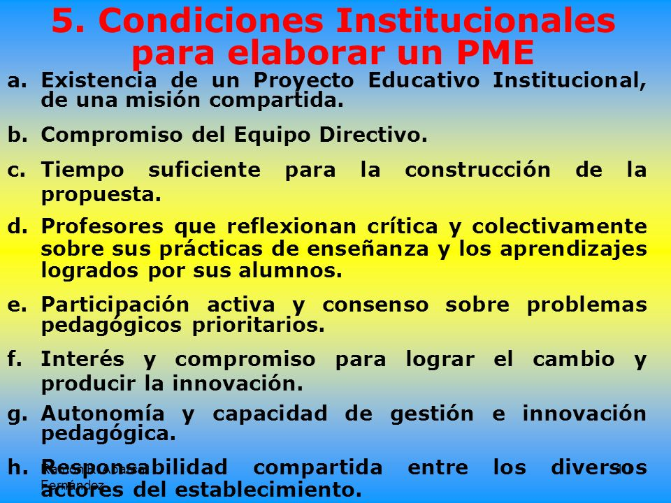 5. Condiciones Institucionales para elaborar un PME