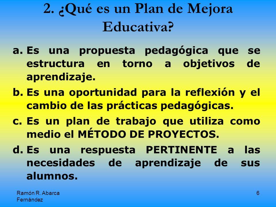 2. ¿Qué es un Plan de Mejora Educativa