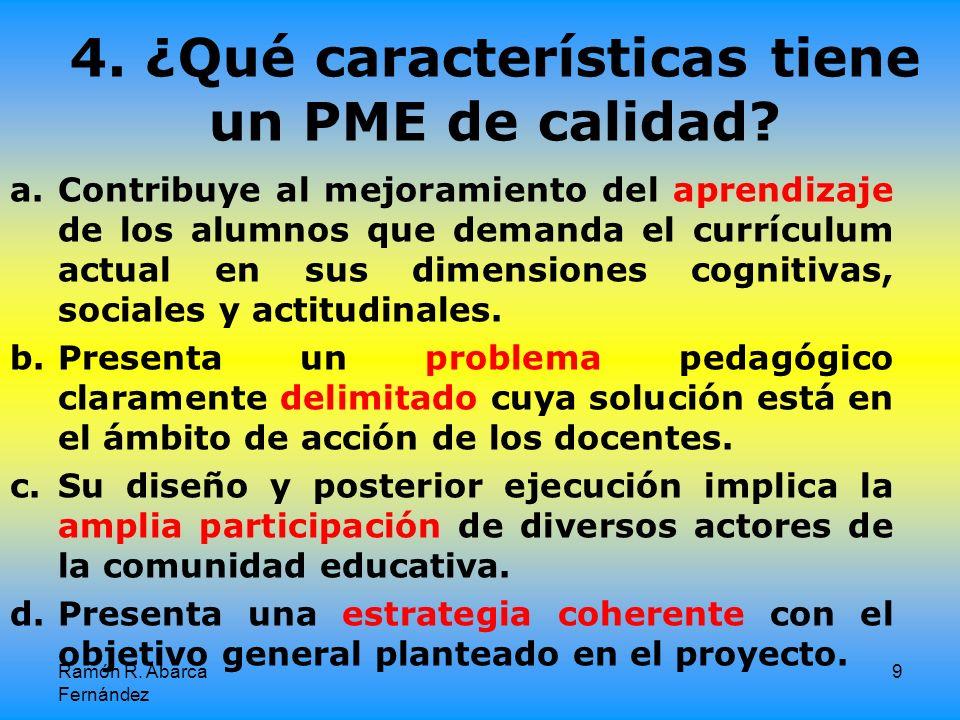 4. ¿Qué características tiene un PME de calidad