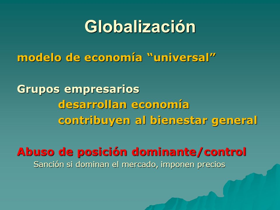 Globalización modelo de economía universal Grupos empresarios