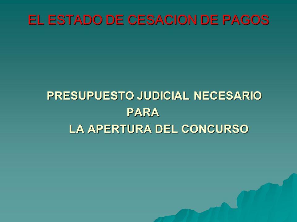 EL ESTADO DE CESACION DE PAGOS