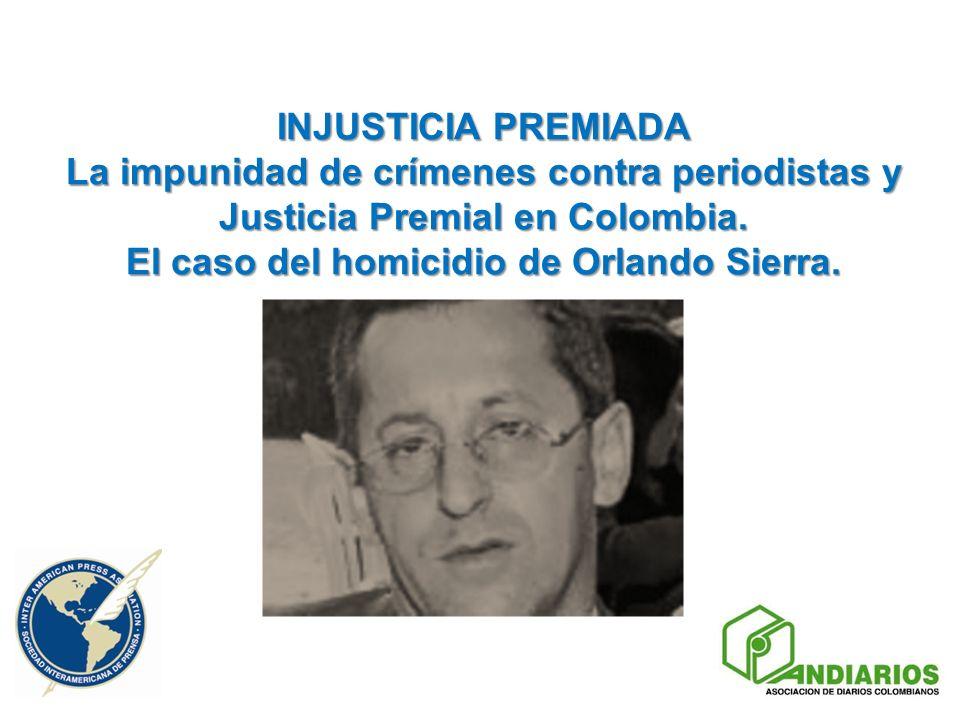 El caso del homicidio de Orlando Sierra.