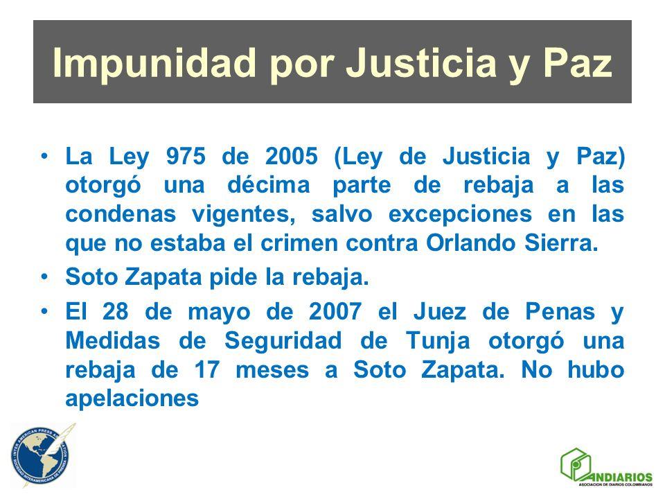 Impunidad por Justicia y Paz