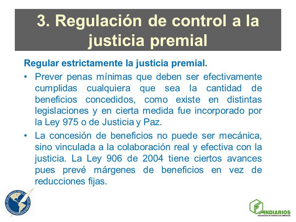 3. Regulación de control a la justicia premial