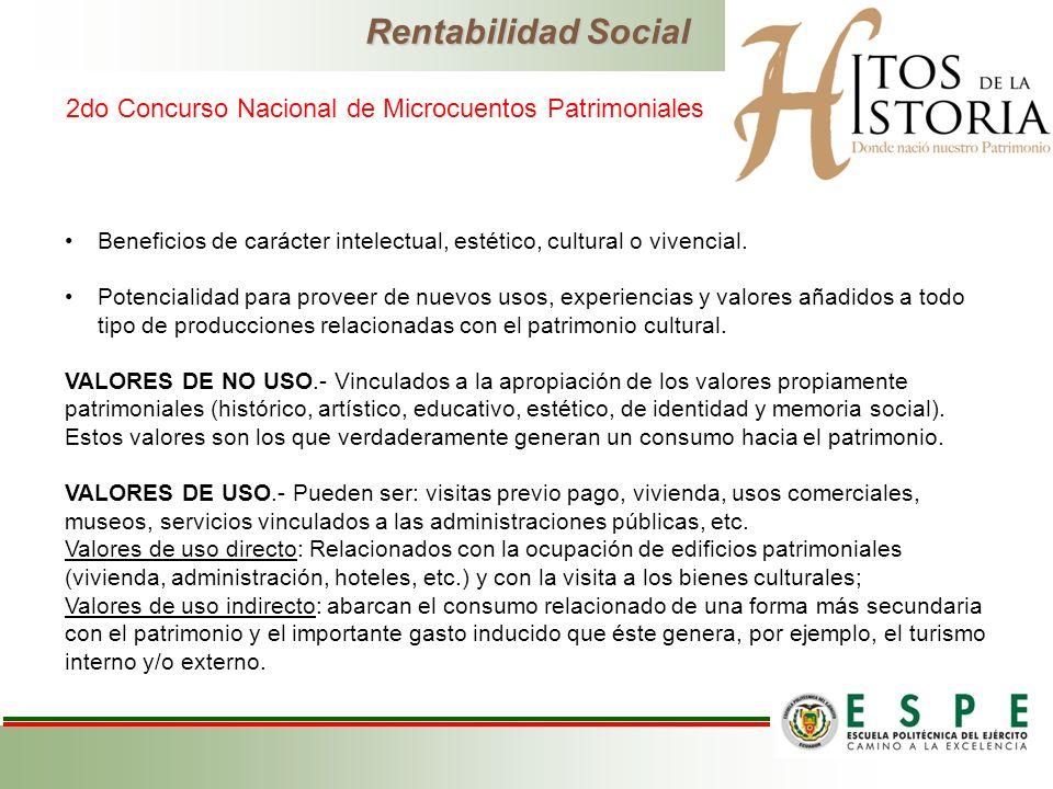 Rentabilidad Social 2do Concurso Nacional de Microcuentos Patrimoniales. Beneficios de carácter intelectual, estético, cultural o vivencial.