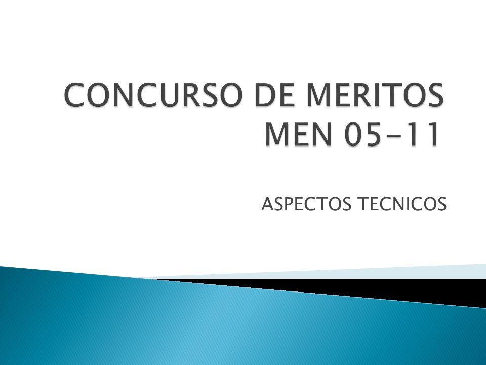 CONCURSO DE MERITOS MEN 05-11