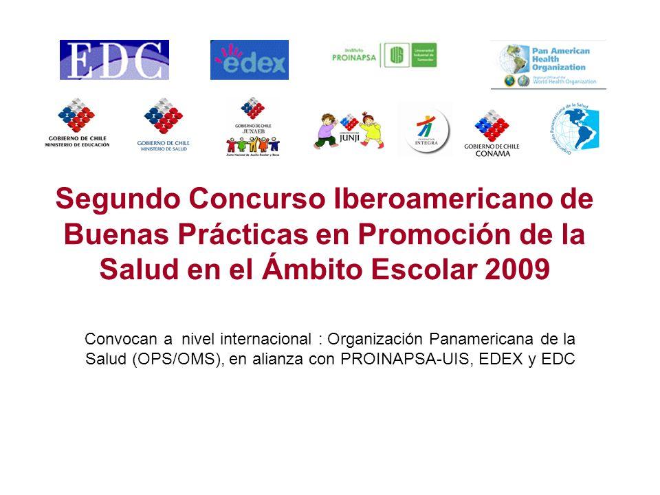 Segundo Concurso Iberoamericano de Buenas Prácticas en Promoción de la Salud en el Ámbito Escolar 2009